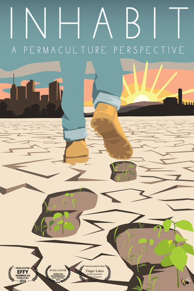 Watch INHABIT: A Permaculture Perspective